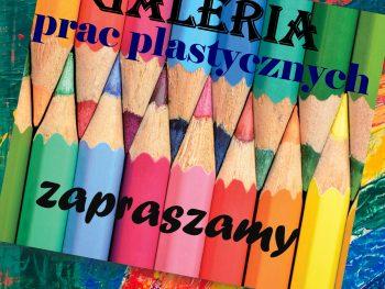 GALERIA PRAC PLASTYCZNYCH UCZNIÓW  z SP 1 CZANIEC :)