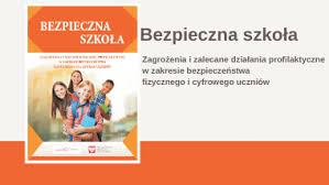 Bezpieczna Szkoła- warto przeczytać